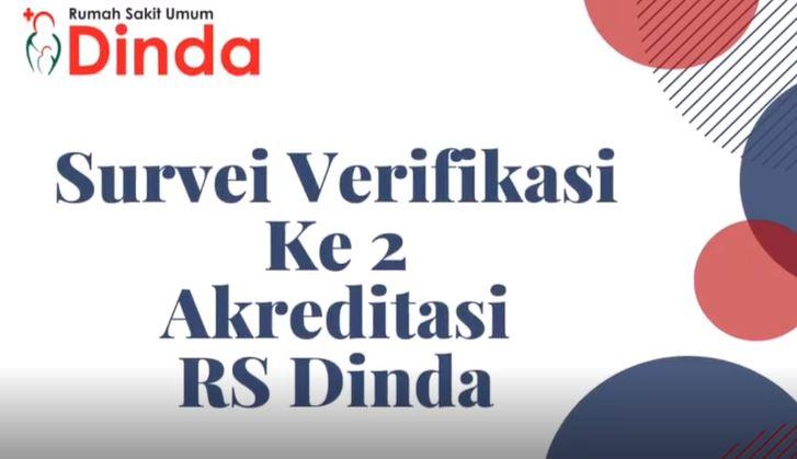 Survei Verifikasi Ke-2 Akreditasi 2019 RSDINDA