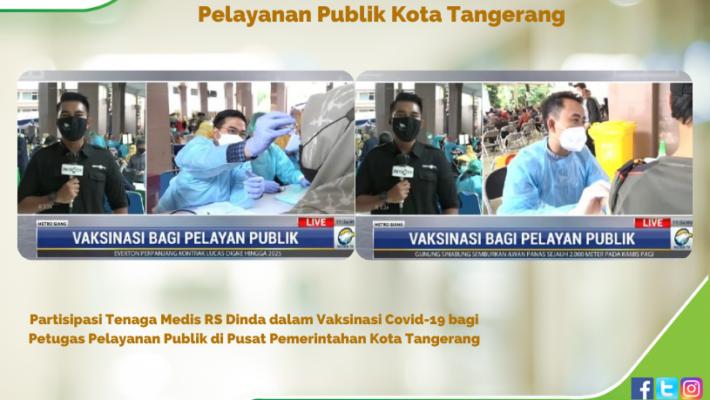Vaksinasi Covid-19 Bagi Petugas Pelayanan Publik Kota Tangerang
