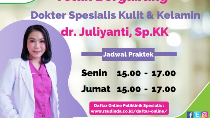 Telah Bergabung  dr. Juliyanti, Sp.KK di RS Dinda